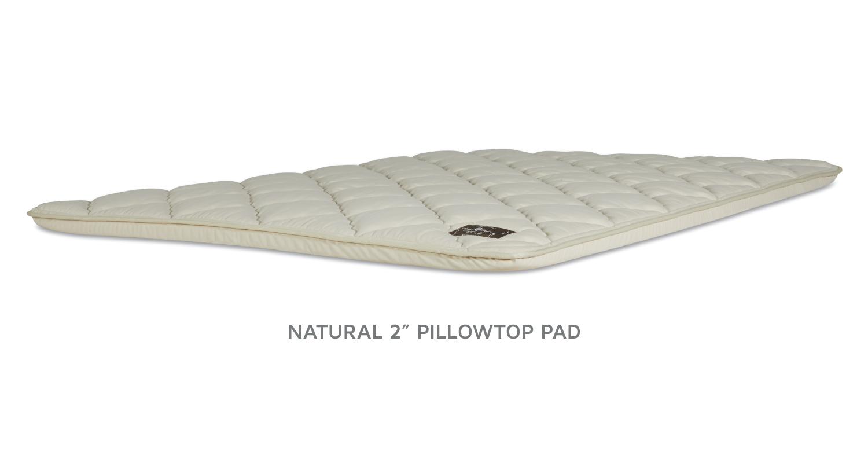 NATURAL PILLOWTOP PADS